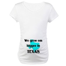 Grow em Bigger in Texas Shirt