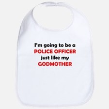 Police Officer Like My Godmother Bib