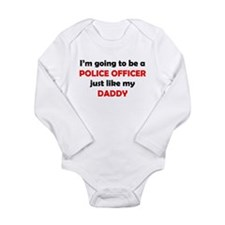 Police Officer Like My Daddy Body Suit