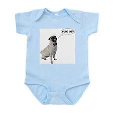 Pug Off Infant Bodysuit