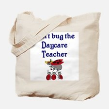 Daycare Teacher Tote Bag