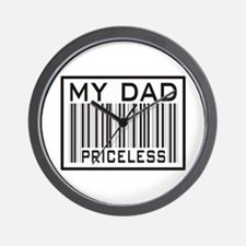 Father's Day My Dad Priceless Wall Clock