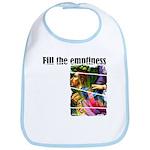 Fill the Emptiness Bib