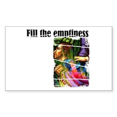 Fill the Emptiness Rectangle Decal
