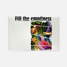Fill the Emptiness Rectangle Magnet (10 pack)