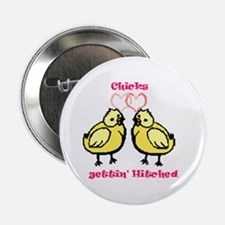 Chicks gettin' Hitched Button