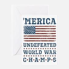 'Merica World War Champs Greeting Card