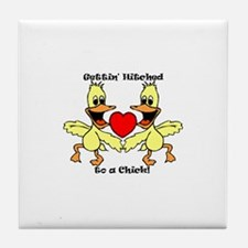 Gettin Hitched to a chick Tile Coaster