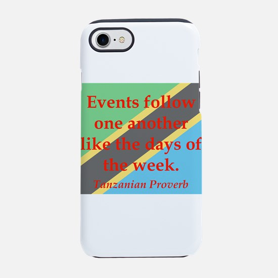 Events Follow One Another iPhone 7 Tough Case