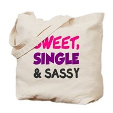 Sweet Single Sassy Tote Bag