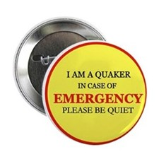 "Quaker - In Case of Emergency 2.25"" Button"