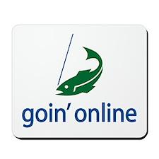 goin' online Mousepad