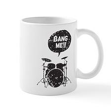 Bang Me!! Small Mug