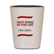 Labels Belong Shot Glass