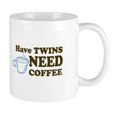 Have Twins-Need Coffee (Blue) - Mug