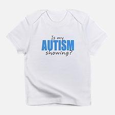 Autism Showing Infant T-Shirt