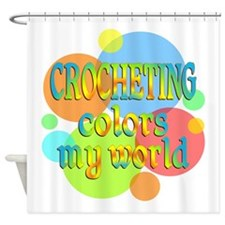 Crocheting Colors My World Shower Curtain