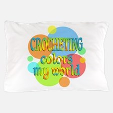 Crocheting Colors My World Pillow Case