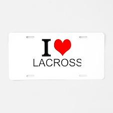 I Love Lacrosse Aluminum License Plate