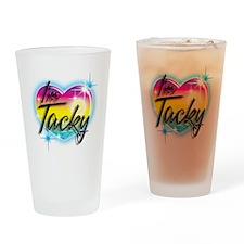 I'm Tacky Drinking Glass