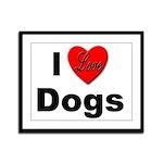 I Love Dogs Framed Panel Print