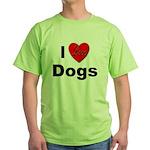 I Love Dogs Green T-Shirt