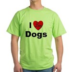 I Love Dogs (Front) Green T-Shirt