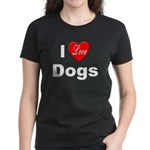 I Love Dogs (Front) Women's Dark T-Shirt