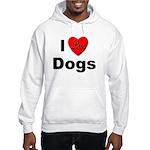 I Love Dogs (Front) Hooded Sweatshirt