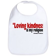Loving Kindness is my religio Bib