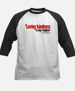 Loving Kindness is my religio Kids Baseball Jersey