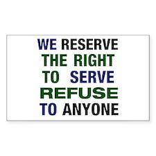 Serve Refuse Decal