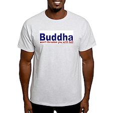 ...won't threaten you with he T-Shirt