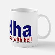 ...won't threaten you with he Mug