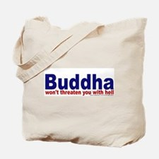 ...won't threaten you with he Tote Bag
