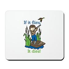 Flies Dies Mousepad