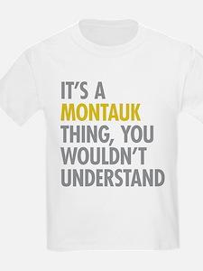 Its A Montauk Thing T-Shirt