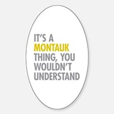 Its A Montauk Thing Decal