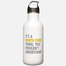 Its A North Fork Thing Water Bottle