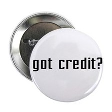 Got Credit? Button