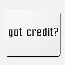 Got Credit? Mousepad