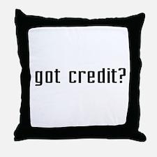 Got Credit? Throw Pillow