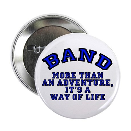 Band: It's a Way of Life Button (10 pk)