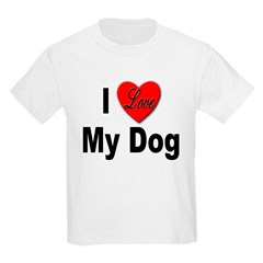 I Love My Dog (Front) T-Shirt