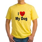 I Love My Dog (Front) Yellow T-Shirt