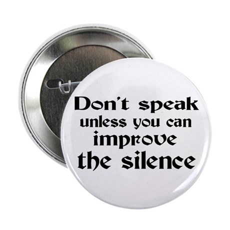 "Don't Speak 2.25"" Button"
