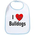 I Love Bulldogs Bib