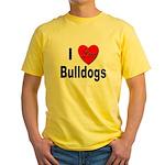 I Love Bulldogs (Front) Yellow T-Shirt