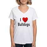 I Love Bulldogs Women's V-Neck T-Shirt