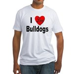 I Love Bulldogs (Front) Fitted T-Shirt